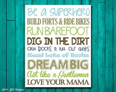 Little Boys Wall Art. Nursery Decor. Children's Wall Art. Baby Shower Gift. Be a Superhero. Dream Big. Run Barefoot. Love Your Mama on Etsy, $8.00