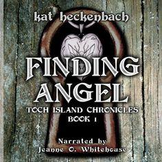 Finding Angel: Toch Island Chronicles, Book 1 by Kat Heckenbach, http://www.amazon.com/dp/B00A8SU4QE/ref=cm_sw_r_pi_dp_w0PLrb1QJMMF1