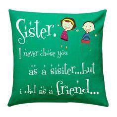 Sister & Friend Cushion via Raksha Bandhan Gifts, Rakhi Gifts, Cushions Online, Sister Friends, Online Gifts, Sisters, Throw Pillows, Stuff To Buy, Toss Pillows