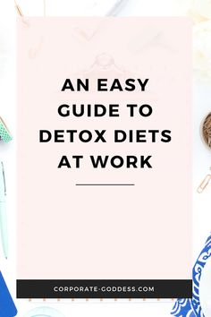 An Easy Guide To Detox Diets At Work - Corporate Goddess Burnout Recovery, Job Burnout, Essential Oils For Headaches, Essential Oils For Sleep, Work Stress, Stress And Anxiety, Oils For Energy, Easy Meditation, Safe For Work