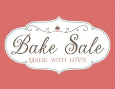 free printable bake sale sign and labels (valentines baking sale) Bake Sale Sign, For Sale Sign, Printable Labels, Free Printables, Bake Sale Displays, Fall Bake Sale, Bake Sale Packaging, Farmers Day, Valentines Baking