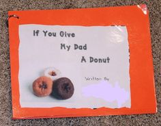 Celebrating Father's Day with Donuts with Dad Kids Fathers Day Crafts, Dad Crafts, Happy Fathers Day, Fathers Day Gifts, Preschool Gifts, Preschool Projects, Father's Day Activities, Outdoor Activities, Father's Day Celebration