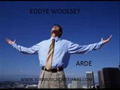 Eddie Woolsey – Arde | Letras Cristianas