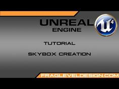 Unreal Engine 4 Tutorial: Skybox Creation - YouTube