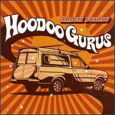 Hoodoo Gurus Music Covers, Album Covers, Surf Music, Car Illustration, Band Posters, Big Love, Cool Bands, Latest Fashion, Street Art