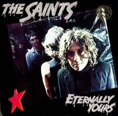 """The Saints, """"Eternally Yours"""" (1978)"""