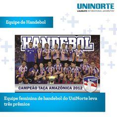 Confira: http://extensaouninorte.wordpress.com/2013/02/26/equipe-feminina-de-handebol-do-uninorte-leva-tres-premios/