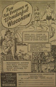 Advertising: Vintage Wisconsin tourism ad. #Wisconsin #advertising #vintage