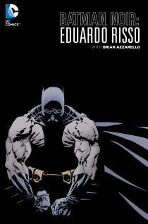 BATMAN NOIR: EDUARDO RISSO DELUXE EDITION | DC Comics