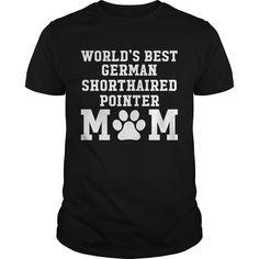 World's Best German Shorthaired Pointer Mom Best Gift : shirt quotesd, shirts with sayings, shirt diy, gift shirt ideas  #hoodie #ideas #image #photo #shirt #tshirt #sweatshirt #tee #gift #perfectgift #birthday #Christmas