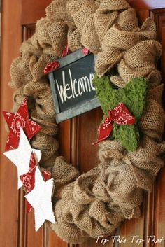 Top This Top That: The Easiest Summer Burlap Wreath... put chalkboard in middle to change message whenever you want