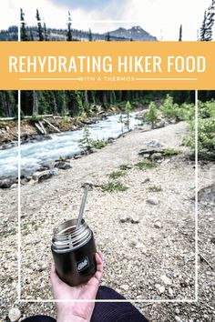 Rehydrating hiker meals in an insulated thermos in the back country. Hiking Food, Backpacking Food, Hiking Tips, Hiking Gear, Camping Meals, Camp Gear, Diy Camping, Camping Photo, Trekking Gear