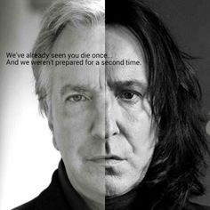 You'll always be remember. Always. I can't not crying if i see his photo, this is such a heartbreaker news. Rest In Peace Alan Rickman. We love you Alan Rickman, you are in our hearts forever. Harry Potter Tumblr, Harry Potter Poster, Harry Potter World, Memes Do Harry Potter, Magia Harry Potter, Fans D'harry Potter, Mundo Harry Potter, Harry Potter Love, Harry Potter Universal