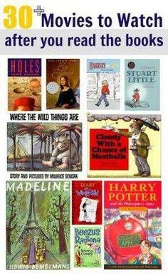 30 Children's books that can be followed up by watching the movie.