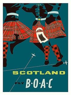 Scotland - Scottish Highland Dancers in Royal Stewart Tartan Kilts - Fly There by BOAC (British Overseas Airways Corporation) - Vintage Airline Travel Poster c.1959,vintage travel poster,retro,poster art,vintage advertising,vintage travel