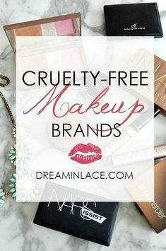 A comprehensive list of certified cruelty-free makeup brands * DreaminLace.com