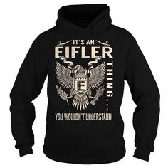EIFLER Last Name, Surname Tshirt #jobs #tshirts #EIFLER #gift #ideas #Popular #Everything #Videos #Shop #Animals #pets #Architecture #Art #Cars #motorcycles #Celebrities #DIY #crafts #Design #Education #Entertainment #Food #drink #Gardening #Geek #Hair #beauty #Health #fitness #History #Holidays #events #Home decor #Humor #Illustrations #posters #Kids #parenting #Men #Outdoors #Photography #Products #Quotes #Science #nature #Sports #Tattoos #Technology #Travel #Weddings #Women