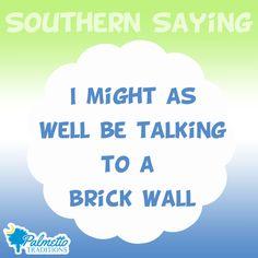 Southern Charm and Sayings