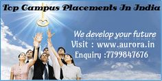 Get a best career start at one of the #TopCampusPlacementsinIndia.Visit #aurora