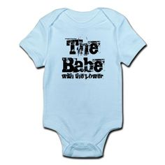 The babe with the power Onesie on CafePress.com