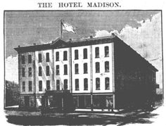 MadisonHotel_AT_May10_1883.jpg (442×337)