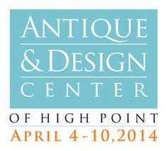 Antique & Design Center of High Point April 4-10, 2014