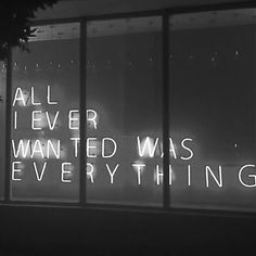 Neon Light Up Sign | Storefront | Glass Shop Window | Text Lights | Quote | Typography | Black and White Photography | Neons