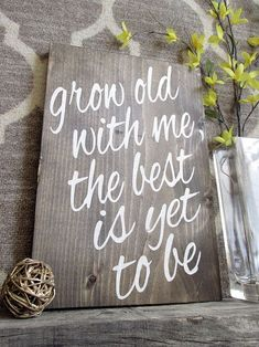 Grow Old With Me The Best Is Yet To Be Wood Sign Wooden signs Rustic signs Wedding Gift Farmhouse Decor Rustic Decor Wall decor is part of Wood crafts Bedroom - williamraedesigns Rustic Wall Art, Rustic Walls, Rustic Decor, Farmhouse Decor, Wood Walls, Wood Art, Rustic Nursery, Wall Wood, Rustic Bench