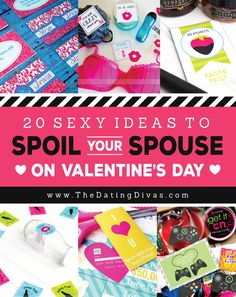 20 Hot and Sexy Ideas to Spoil Your Spouse on Valentine's Day!  From The Dating Divas