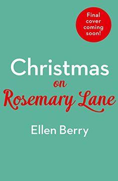 Christmas on Rosemary Lane by Ellen Berry https://www.amazon.co.uk/dp/0008157162/ref=cm_sw_r_pi_dp_U_x_VC00AbY2N1K2X