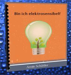 Erfahre in diesem kostenlosen Report im Wert von 24,-, was Elektrosensibilität…