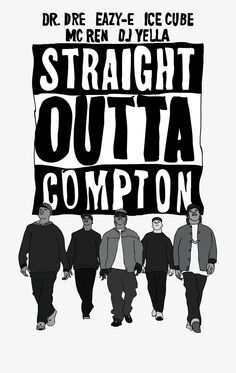 Straight Outta Compton by MoviesToldGood