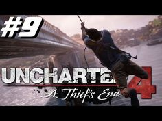 Uncharted 4 Chapitre 9 Playstation 4 2016 - YouTube