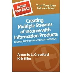 Introducing Author First Aid Kit Creating Multiple Streams of Income with Information Products Paperback  Common. Buy Your Books Here and follow us for more updates!