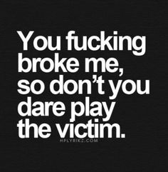 You dont have the power to break me no matter how hard u try but you did fuck up a lot of shit. Quotes Deep Feelings, Mood Quotes, Positive Quotes, Life Quotes, Feeling Hurt Quotes, Evil Quotes, Qoutes, Meaningful Quotes, Inspirational Quotes
