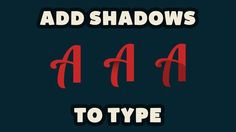 Adding Shadows On Type In Adobe Illustrator CC