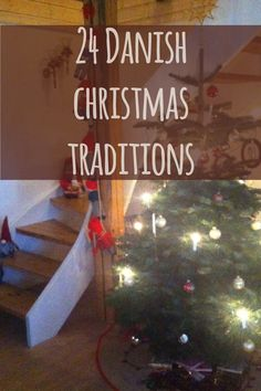 How to make the most out of Christmas - 24 Danish Christmas Traditions that'll make it th best christmas ever. #christmas #denmark