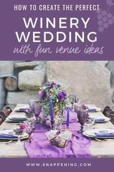 Winery Wedding Venues - The Delicate Details as featured by Snappening Winery Wedding Venues, Vintage Stil, Floral Centerpieces, Wooden Tables, Shades Of Purple, Special Day, Table Runners, Tablescapes, Wedding Colors