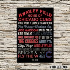 Chicago Cubs Art Canvas or Poster 2016 by LavenderInkStudio Chicago Cubs World Series, Western Michigan, Cubs Fan, Wrigley Field, Detroit Red Wings, Typography Art, Pittsburgh Penguins, Canvas Wall Art, Canvas Poster