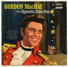 Gordon MacRae Sings Operetta Favorites