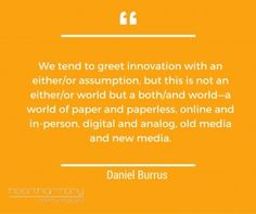 Daniel Burris Quote