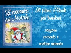 BUON NATALE - L'Avvento del Natale - presentazione ebook - Canzoni per bambini di Mela Music - YouTube Canti, Education, Children, Books, Youtube, Video, 3, Musica, Young Children