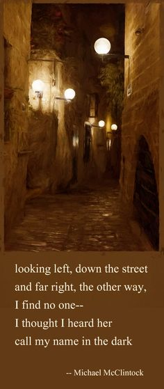 Tanka poem: looking left, down the street-- by Michael McClintock.