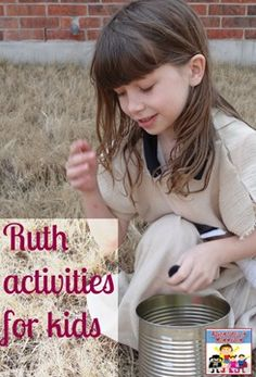 Ruth activities for kids - Would fit with our curriculum for next year's worship on Wednesdays