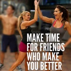 In ALL areas of your life, seek out and cultivate friendships that make you BETTER. It's true - those you surround yourself with are who you become. I want to encourage you to put in the effort it takes to show friendship and support to those friends who