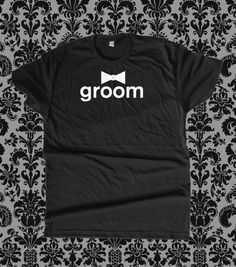 Groom T Shirt by teesquare on Etsy, $16.99