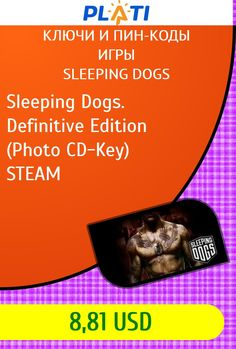 Sleeping Dogs. Definitive Edition (Photo CD-Key) STEAM Ключи и пин-коды Игры Sleeping Dogs