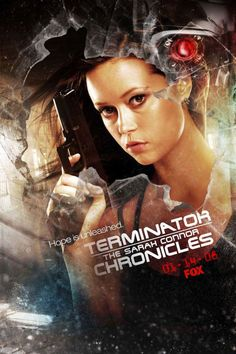 Terminator: The Sarah Connor Chronicles poster, t-shirt, mouse pad Gta 5, Summer Glau Terminator, The Sarah Connor Chronicles, Sci Fi Horror Movies, Horror Stories, Terminator Movies, John Connor, Evangeline Lilly, Picture Movie