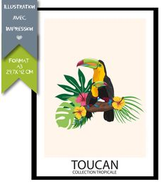 #Affiche Collection #Tropicale - #Oiseau #Toucan : Décorations murales par affiche-rgb4you Toco Toucan, Format A3, 10 Year Anniversary, Exotic Flowers, St Patrick, Illustrations, Wall Decor, Art Nature, Sticker