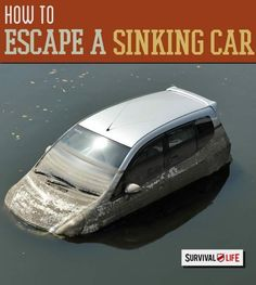 Survival Life: Escape a Sinking Car: What To Do When Submerged. Prepper tips on how to save your life on a sinking car. Survival Ideas and Prepping Ideas Apocalypse Survival, Survival Mode, Survival Tools, Survival Prepping, Zombie Apocalypse, Survival Equipment, Survival Hacks, Survival Stuff, Wilderness Survival